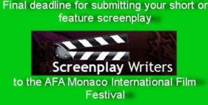 Final Deadline Short or Feature Screenplay Monaco International Film Festival